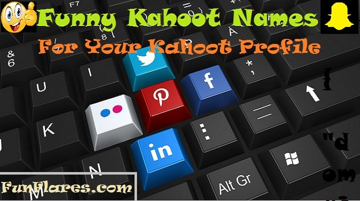 Funny Kahoot Names For Your Amazing Kahoot Profile | Fun Flares