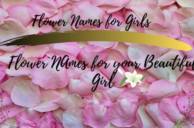 Flower Names for Girls | Beautiful flower names for your cute girl